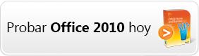 Pruebe Office 2010 hoy mismo.