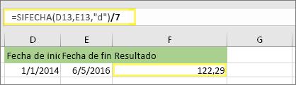 """=(DIFFECHA(D13,E13,""""d"""")/7) y resultado: 122,29"""