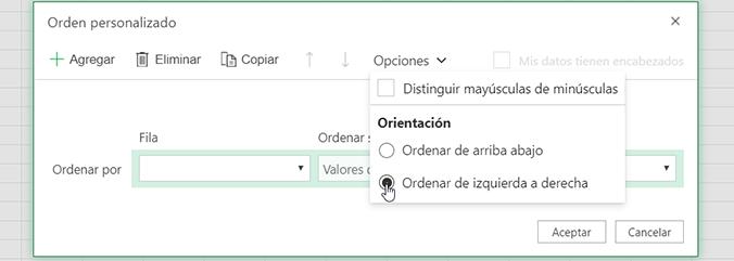 Orden personalizado abre el menú Opciones y selecciona Ordenar de izquierda a derecha