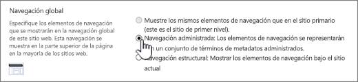 Configuración de navegación global con navegación administrada seleccionada