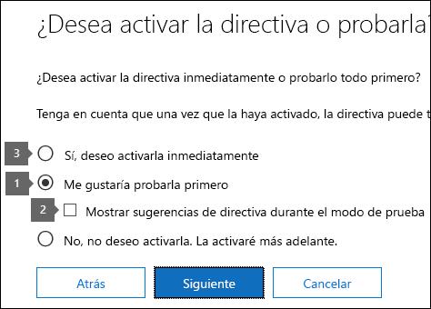 Opciones para usar el modo de prueba y activar la directiva