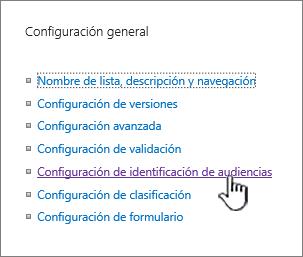 Configuración de identificación de audiencias en general en la página de configuración de la lista o biblioteca