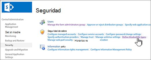 Configurar los archivos bloqueados desde la seguridad de administración central