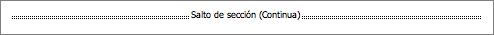 Se ve un salto de sección continuo cuando Word muestra todos los caracteres no imprimibles.