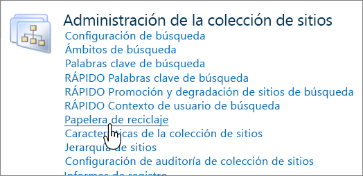 Sección de administrador de colección de sitios de SharePoint 2010 con Reciclar resaltado