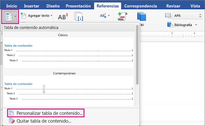 """En la pestaña Referencias, haga clic en """"Tabla de contenido"""" para mostrar el menú y, después, haga clic en Personalizar tabla de contenido."""