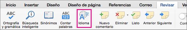 En la pestaña Revisar, haga clic en Idioma para configurar el idioma del texto seleccionado.