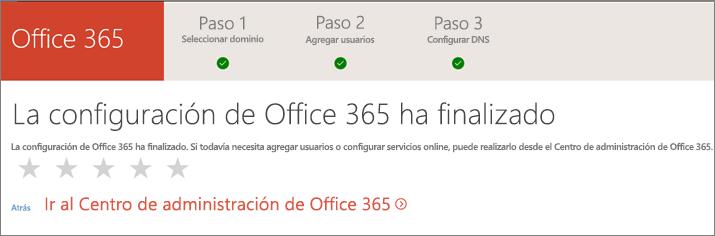 ¡Terminado! Ir al Centro de administración de Office 365.
