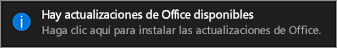 Notificación de actualizaciones disponibles de Office