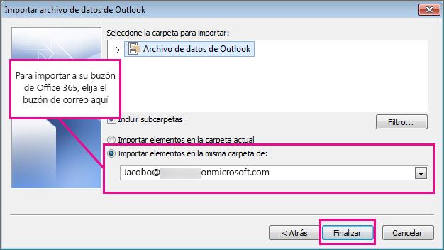 Para importar el correo electrónico, los contactos y el calendario a su buzón de Office 365, elija ese buzón aquí.