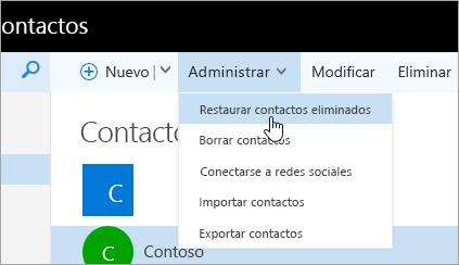 """Captura de pantalla del menú contextual para el botón """"Administrar"""", con la opción """"Restaurar contactos eliminados"""" seleccionada."""