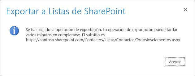 Captura de pantalla con el mensaje Exportar a listas de SharePoint con un botón Aceptar.