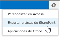 Comando Exportar a listas de SharePoint en el menú de engranaje Configuración