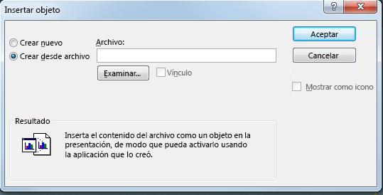 Cuadro de diálogo Insertar objeto, Crear desde archivo seleccionado