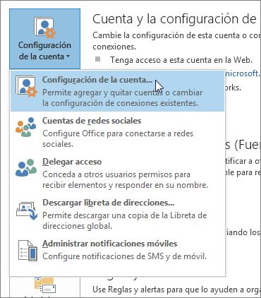 Haga clic en Archivo > Configuración de la cuenta > Configuración de la cuenta.