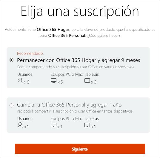 Puede permanecer con Office 365 Hogar o cambiar a una suscripción a Office 365 Personal.