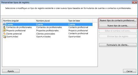 Cuadro de diálogo Personalizar tipos de registro con el botón Nuevo tipo de contacto empresarial y el botón Nuevo tipo de cuenta resaltados.