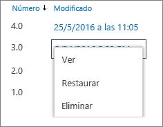 Opciones de historial de versiones (ver, restaurar, eliminar)