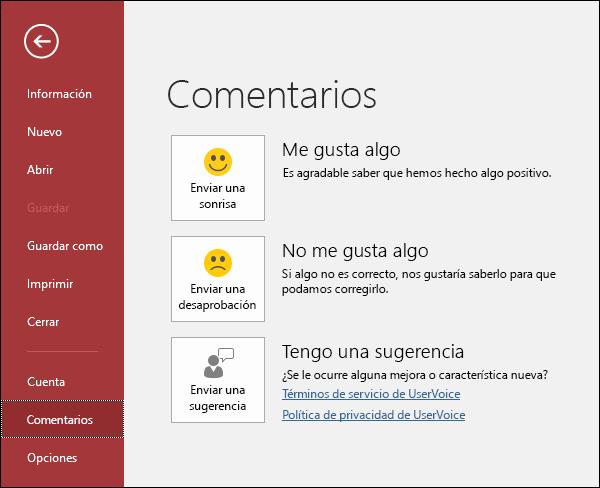 Haga clic en Archivo > Comentarios para avisar a Microsoft si tiene comentarios o sugerencias sobre Access