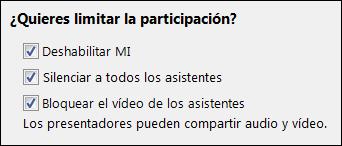 Captura de pantalla de la participación limitada en las opciones de reunión