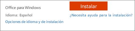 Opciones de instalación y de idioma para Office 365