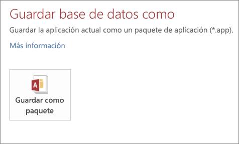 La opción Guardar como paquete en la pantalla Guardar como para una aplicación de acceso en locales