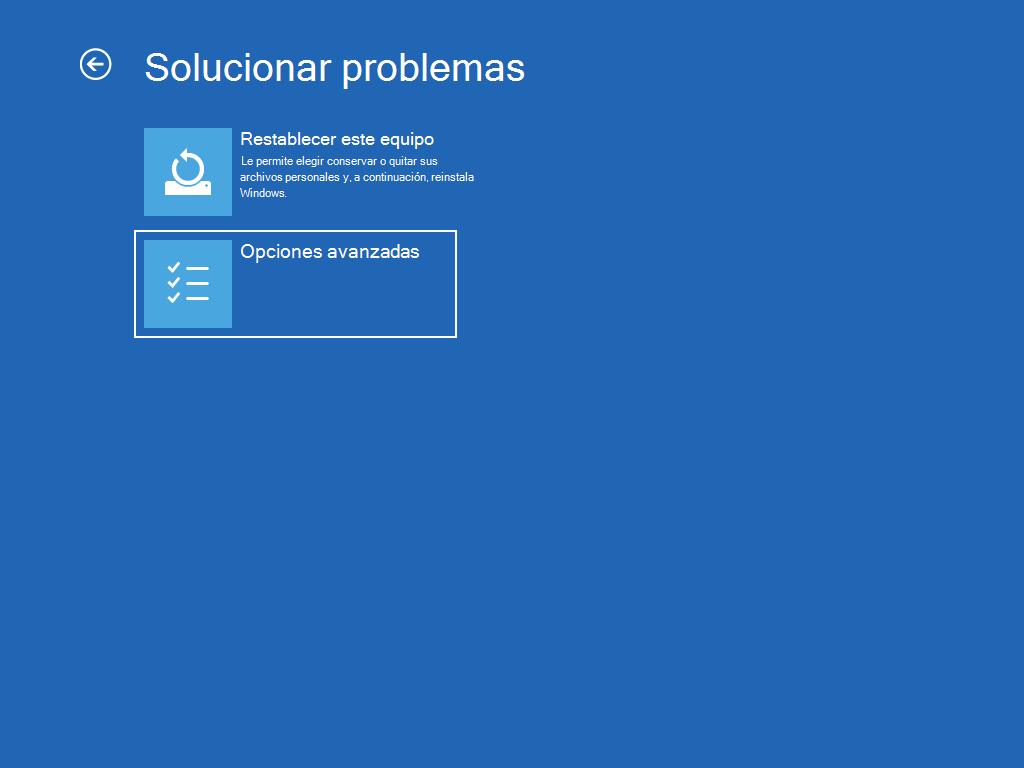 """Muestra la pantalla """"Solucionar problemas"""", con """"Opciones avanzadas"""" seleccionada."""