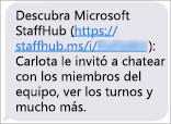 Los miembros del equipo recibirán un vínculo para descargar la aplicación móvil de Microsoft StaffHub.