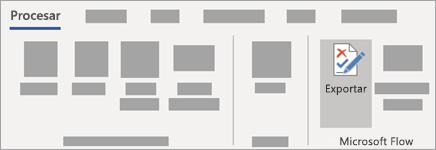 Seleccione exportar en el grupo Microsoft Flow de la pestaña proceso.