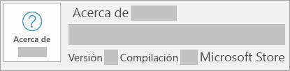 Captura de pantalla que muestra que la versión y compilación es Microsoft Store