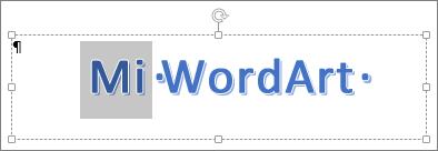Texto de WordArt parcialmente seleccionado