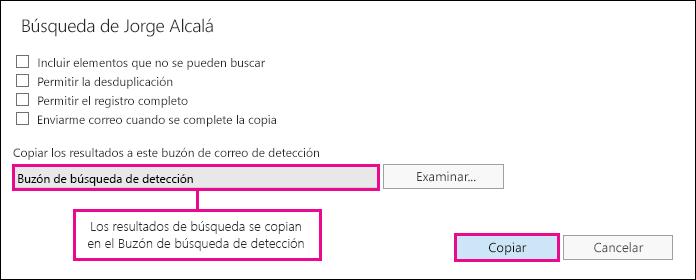 Haga clic en Copiar para copiar los resultados de búsqueda en el Buzón de búsqueda de detección