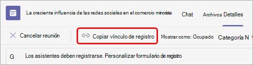 Seleccione Copiar vínculo de registro debajo del título de la reunión