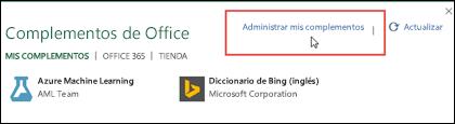 En el cuadro de diálogo de complementos de Office, aparecen los complementos que ha instalado. Haga clic en Administrar mis complementos para administrarlos.