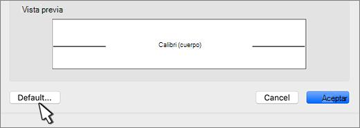 En el cuadro de diálogo Fuente, la opción predeterminada aparece resaltada.