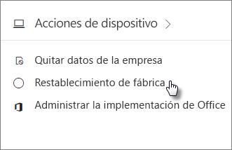 En la tarjeta Acciones de dispositivo, seleccione Restablecimiento de fábrica.