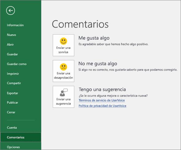 Haga clic en Archivo > Comentarios para avisar a Microsoft si tiene comentarios o sugerencias sobre Excel
