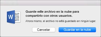 Para habilitar el uso compartido, haga clic en Guardar en la nube para guardar el documento en un servicio de almacenamiento basado en la nube