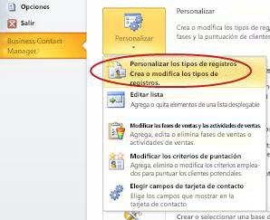Personalizar el comando Tipos de registro de Business Contact Manager en la vista Backstage de Outlook
