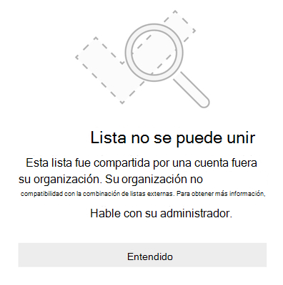 """Mensaje de error de Microsoft to do que dice """"no se puede unir a la lista"""". Esta lista fue compartida por una cuenta fuera de su organización. Su organización no es compatible con la combinación de listas externas. Para obtener más información, hable con su administrador."""