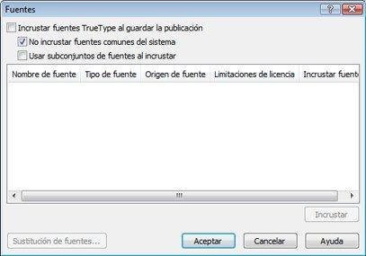 Administrar fuentes insertadas en Publisher 2010