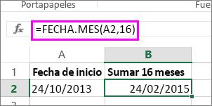 usar la fórmula FECHA.MES para agregar meses a una fecha