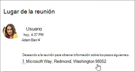 Captura de pantalla de un mensaje de correo electrónico con texto sobre una reunión y la dirección de la reunión está subrayada para indicar que se puede seleccionar ver mapas de Bing.