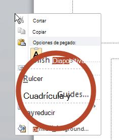 Haga clic en un área en blanco o el margen de una diapositiva y, a continuación, seleccione cuadrícula y guías.