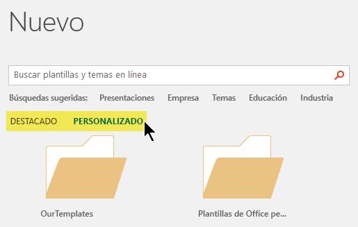 Las pestañas aparecen en el cuadro de búsqueda si se han definido ubicaciones personalizadas para las plantillas de almacenamiento
