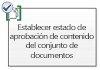 Establecer estado de aprobación de contenido del conjunto de documentos