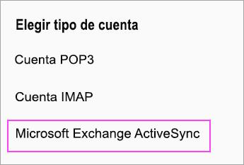 Seleccione Microsoft Exchange ActiveSync