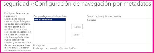 La configuración de navegación por metadatos le permite especificar los campos de metadatos que se pueden agregar a un control de árbol de navegación