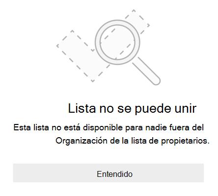 """Mensaje de error de uso compartido de la lista de Microsoft que dice """"no se puede unir a la lista"""". Esta lista no está disponible para los usuarios ajenos a la organización propietaria de la lista."""