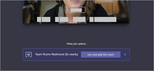 En la pantalla Unirse, Otras opciones para unirse tiene un elemento emergente que muestra que la sala de equipo Redmond está cerca con la opción de Unirse y agregar esta sala